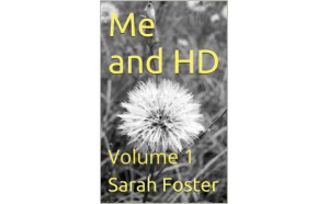 Me and HD by Sarah Foster