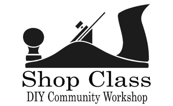 Shop Class - DIY Community Workshop