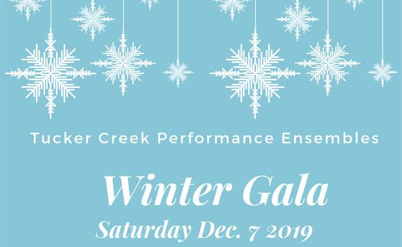 Tucker Creek Performance Ensembles Winter Gala