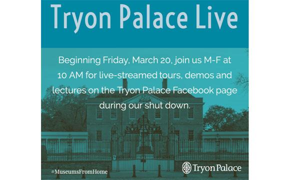 Tryon Palace Live