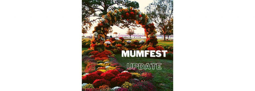 MumFest Update